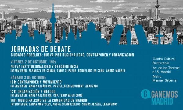 """Participem A Les Jornadas De Debat """"Ciudades Rebeldes: Nueva Institucionalidad, Contrapoder Y Organización"""""""