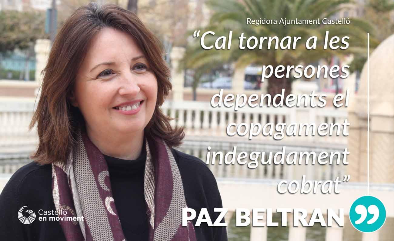 Paz Beltran: «Cal Tornar A Les Persones Dependents El Copagament Indegudament Cobrat»